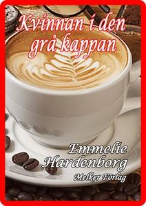 Kvinnan i den grå kappan (e-bok) av Emmelie Har