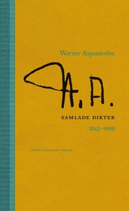 Samlade dikter 1943-1997 (e-bok) av Werner Aspe