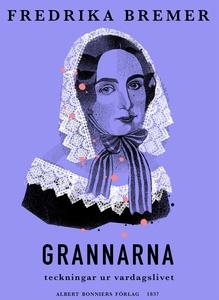 Grannarna : teckningar ur vardagslivet (e-bok)