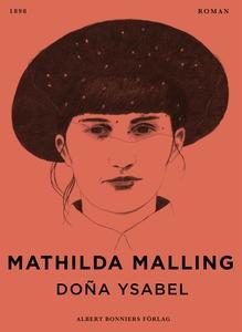 Doña Ysabel (e-bok) av Mathilda Malling