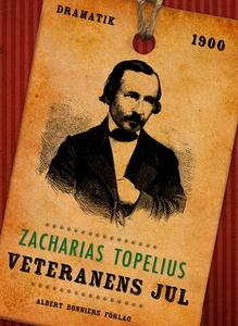 Veteranens jul (e-bok) av Zacharias Topelius