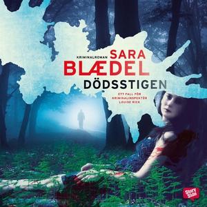 Dödsstigen (ljudbok) av Sara Blaedel