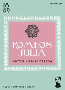 Romeos Julia (e-bok) av Victoria Benedictsson,