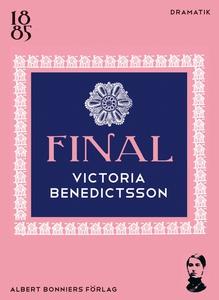 Final (e-bok) av Victoria Benedictsson, Ernst A