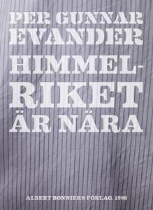 Himmelriket är nära (e-bok) av Per Gunnar Evand