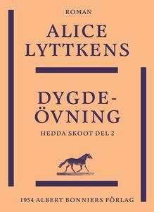 Dygdeövning (e-bok) av Alice Lyttkens