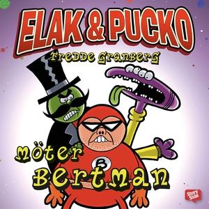 Elak & Pucko möter Bertman (ljudbok) av Fredde