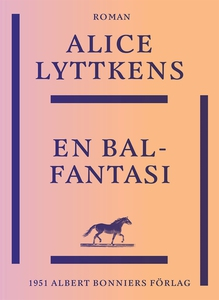 En balfantasi (e-bok) av Alice Lyttkens