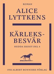 Kärleksbesvär (e-bok) av Alice Lyttkens