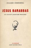 Jesus Barabbas : Ur löjtnant Jägerstams memoarer