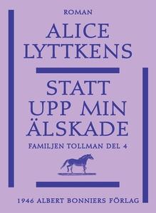 Statt upp min älskade (e-bok) av Alice Lyttkens
