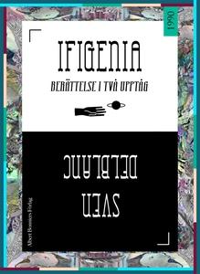 Ifigenia : Berättelse i två upptåg (e-bok) av S