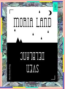 Moria land (e-bok) av Sven Delblanc