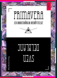 Primavera : En konstnärlig berättelse (e-bok) a