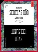 Senecas död : Sorgespel