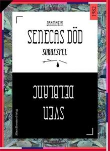 Senecas död : Sorgespel (e-bok) av Sven Delblan