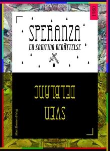Speranza : En samtida berättelse (e-bok) av Sve