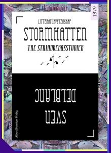 Stormhatten : Tre Strindbergsstudier (e-bok) av