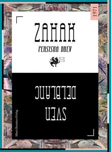Zahak : Persiska brev (e-bok) av Sven Delblanc