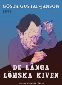 De långa lömska kiven (e-bok) av Gösta Gustaf-J