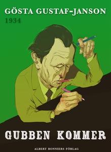Gubben kommer (e-bok) av Gösta Gustaf-Janson