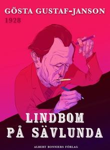 Lindbom på Sävlunda (e-bok) av Gösta Gustaf-Jan