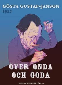 Över onda och goda (e-bok) av Gösta Gustaf-Jans