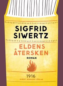 Eldens återsken (e-bok) av Sigfrid Siwertz