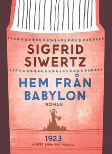 Hem från Babylon (e-bok) av Sigfrid Siwertz