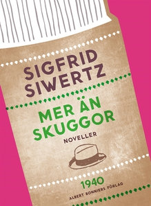 Mer än skuggor : Noveller (e-bok) av Sigfrid Si