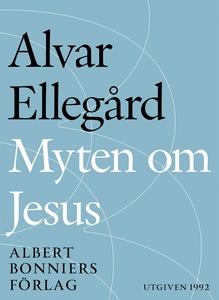 Myten om Jesus : Den tidigaste kristendomen i n