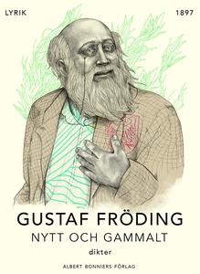 Nytt och gammalt : Dikter (e-bok) av Gustaf Frö