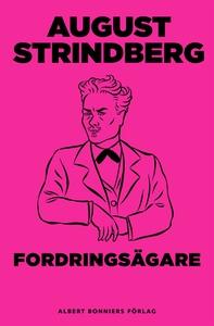 Fordringsägare : Tragi-komedi (e-bok) av August