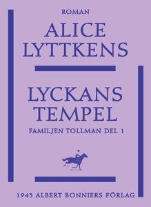Lyckans tempel (e-bok) av Alice Lyttkens