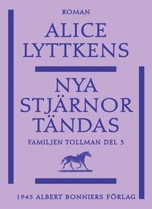 Nya stjärnor tändas (e-bok) av Alice Lyttkens