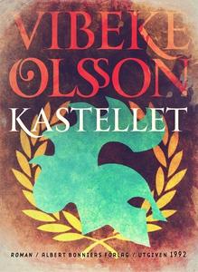 Kastellet : Berättelse (e-bok) av Vibeke Olsson
