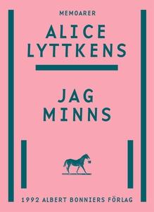 Jag minns (e-bok) av Alice Lyttkens