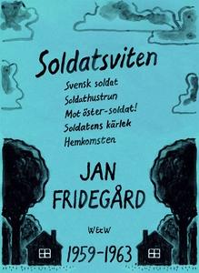Soldatsviten: samlingsvolym (e-bok) av Jan Frid