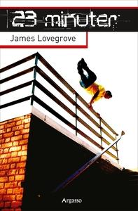 23 minuter (e-bok) av James Lovegrove