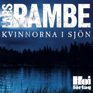 Kvinnorna i sjön (ljudbok) av Lars Rambe