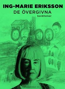 De övergivna : Berättelser (e-bok) av Ing-Marie