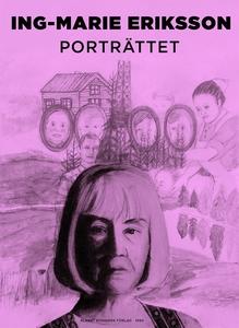 Porträttet (e-bok) av Ing-Marie Eriksson