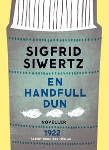 En handfull dun : Novelletter (e-bok) av Sigfri