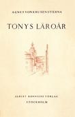 Tonys läroår : Episoder ur en ungdom