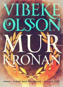 Murkronan (e-bok) av Vibeke Olsson