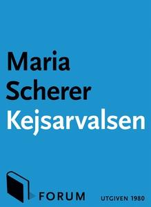 Kejsarvalsen (e-bok) av Maria Scherer