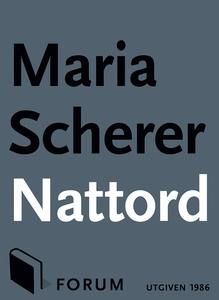 Nattord (e-bok) av Maria Scherer