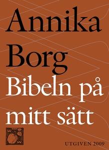 Bibeln på mitt sätt (e-bok) av Annika Borg