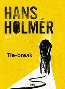 Tie-break : Polisroman (e-bok) av Hans Holmér