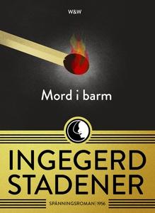 Mord i barm (e-bok) av Ingegerd Stadener, Helen